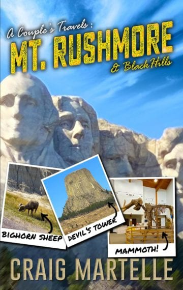 Mt Rushmore and the Black Hills (A Couple's Travels 2)